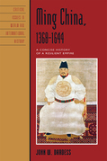 Ming China, 1368-1644: A Concise History of a Resilient Empire