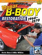 Mopar B-Body Restoration: 1966 - 1970