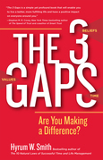 The 3 Gaps: Are You Making a Difference?