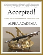 Accepted! - A Monthly Guide to College Applications and Admission to Any School