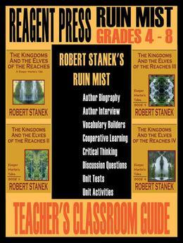 Teacher's Classroom Guide to Robert Stanek's Ruin Mist