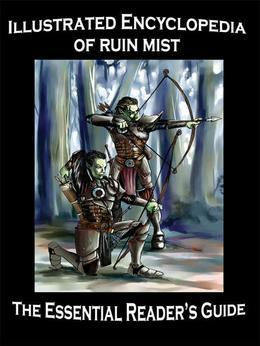 Illustrated Encyclopedia of Ruin Mist
