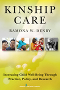 Kinship Care: Increasing Child Well-Being Through Practice, Policy, and Research