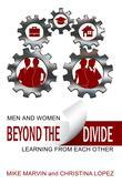 Beyond the Divide: Men and Women Learning from Each Other