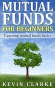 Mutual Funds for Beginners Learning Mutual Funds Basics