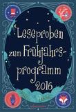 Leseproben Ueberreuter Kinder- und Jugendbuch Frühjahr 2016