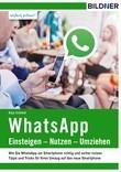 WhatsApp - Einsteigen, Nutzen, Umziehen