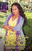 Maya's Choice