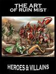 Art of Ruin Mist: Heroes and Villains