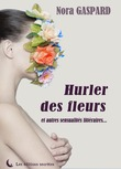 Hurler des fleurs