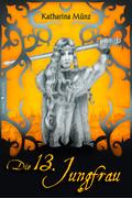 Die 13. Jungfrau