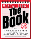 mental_floss: The Book: The Greatest Lists in the History of Listory