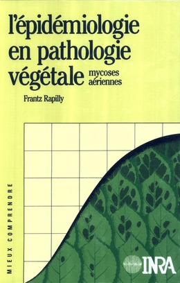 L'épidémiologie en pathologie végétale. Mycoses aériennes