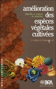 Amélioration des espèces végétales cultivées. Objectifs et critères de sélection
