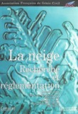 La neige : recherche et rglementation