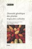 Diversité génétique des plantes tropicales cultivées