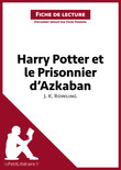 Harry Potter et le prisonnier d'Azkaban de J. K. Rowling (Fiche de lecture)