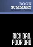 Summary : Rich Dad, Poor Dad - Robert Kiyosaki and Sharon Lechter