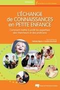 L'échange de connaissances en petite enfance