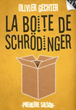 La Boîte de Schrödinger