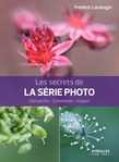 Les secrets de la série photo