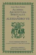 Alchimia, architettura, spiritualità in Alessandro VII