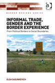 Informal Trade, Gender and the Border Experience: From Political Borders to Social Boundaries
