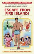 Escape from Fire Island!