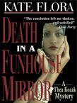 Death in a Funhouse Mirror (a Thea Kozak Mystery)