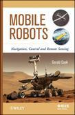 Mobile Robots: Navigation, Control and Remote Sensing