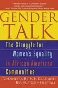 Gender Talk: The Struggle For Women's Equality in African American Communities
