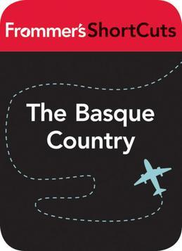 The Basque Country, Spain: Frommer's Shortcuts
