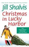 Jill Shalvis - Christmas in Lucky Harbor: Simply Irresistible/The Sweetest Thing