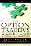 Option Trader's Workbook, The: A Problem-Solving Approach, 2/e
