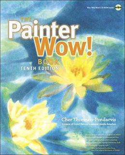 Painter Wow! Book, The, 10/e