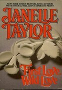Janelle Taylor - First Love Wild Love