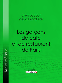 Les garçons de café et de restaurant de Paris
