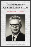 The Memoirs of Kenneth Loren Chard