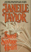 Janelle Taylor - Sweet Savage Heart