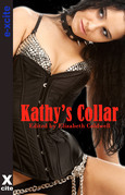 Kathy's Collar: Five Erotic Tales of Submission and Domination