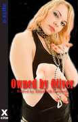 Owned by Oliver: Five erotic tales of submission and domination