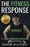 The Fitness Response: 21 Steps to Model Your Way to a Fit, Fabulous Body