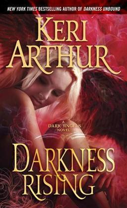 Darkness Rising: A Dark Angels Novel