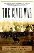The Civil War: The complete text of the bestselling narrative history of the Civil War--basedon the celebrated PBS television series