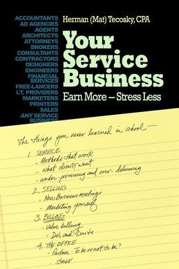 Your Service Business: Earn More-Stress Less
