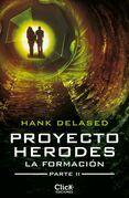 Proyecto Herodes. La Formación. Parte II