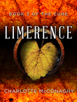 Limerence: Book Three of The Cure (Omnibus Edition)