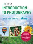 The Ilex Introduction to Photography: Capturing the moment every time, whatever camera you have