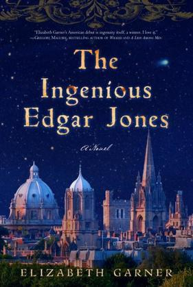 The Ingenious Edgar Jones: A Novel