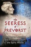 The Seeress of Prevorst: Her Secret Language and Prophecies from the Spirit World